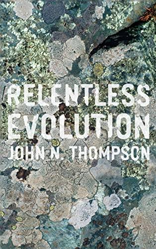 9780226018614: Relentless Evolution
