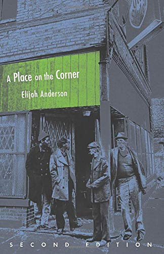 9780226019598: A Place on the Corner, Second Edition (Fieldwork Encounters and Discoveries)