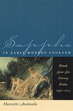 9780226020082: Sappho in Early Modern England: Female Same-Sex Literary Erotics, 1550-1714 (The Chicago Series on Sexuality, History, and Society)