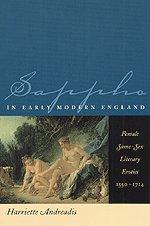 9780226020082: Sappho in Early Modern England: Female Same-Sex Literary Erotics, 1550-1714