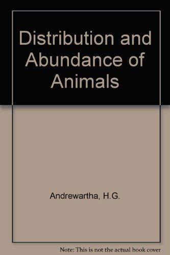 The distribution and abundance of animals: Andrewartha, H. G.