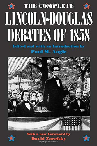 9780226020846: The Complete Lincoln-Douglas Debates of 1858