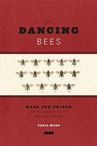 9780226020860: The Dancing Bees: Karl von Frisch and the Discovery of the Honeybee Language