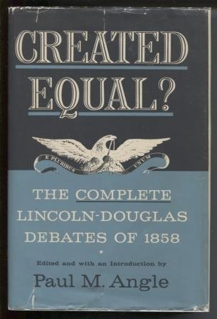 9780226020877: Created Equal?: The Complete Lincoln - Douglas Debates of 1858