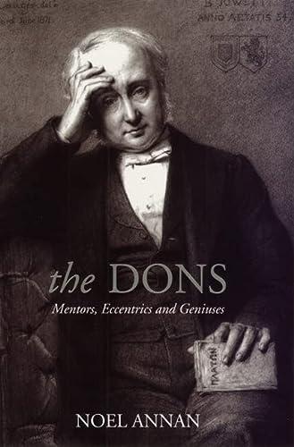 9780226021089: The Dons - Mentors, Eccentrics & Geniuses