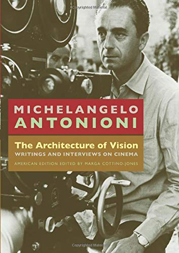 9780226021140: The Architecture of Vision: Writings and Interviews on Cinema
