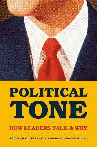 9780226023151: Political Tone: How Leaders Talk and Why (Chicago Studies in American Politics)