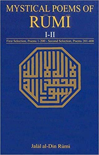 9780226024684: Mystical Poems of Rumi