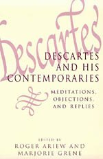 9780226026299: Descartes and His Contemporaries: Meditations, Objections, and Replies (Science & Its Conceptual Foundations S)