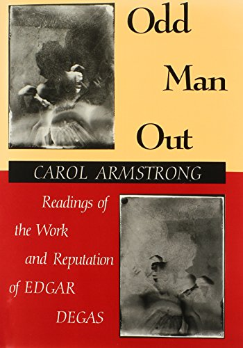 9780226026954: Odd Man Out: Readings of the Work and Reputation of Edgar Degas