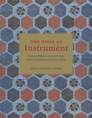 9780226027012: The Book as Instrument: Stéphane Mallarmé, the Artist's Book, and the Transformation of Print Culture