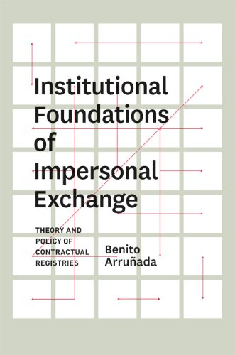 9780226028323: Institutional Foundations of Impersonal Exchange: Theory and Policy of Contractual Registries