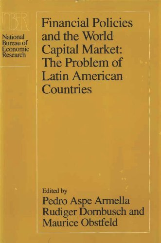 9780226029962: Financial Policies and the World Capital Market: The Problem of Latin American Countries (National Bureau of Economic Research Conference Report)
