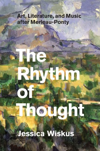 9780226030920: The Rhythm of Thought: Art, Literature, and Music after Merleau-Ponty