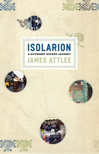 9780226030937: Isolarion: A Different Oxford Journey