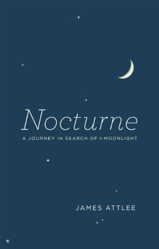 9780226030968: Nocturne: A Journey in Search of Moonlight