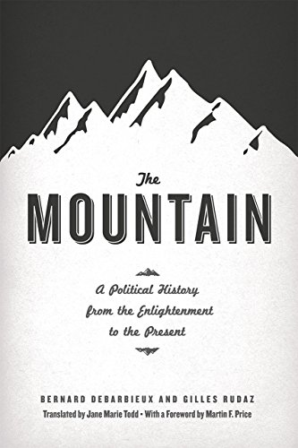 9780226031118: The Mountain: A Political History from the Enlightenment to the Present