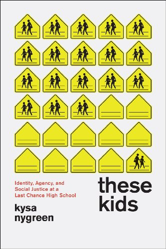 9780226031569: These Kids: Identity, Agency, and Social Justice at a Last Chance High School