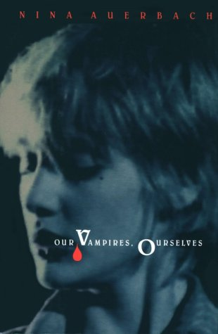 9780226032016: Our Vampires, Ourselves
