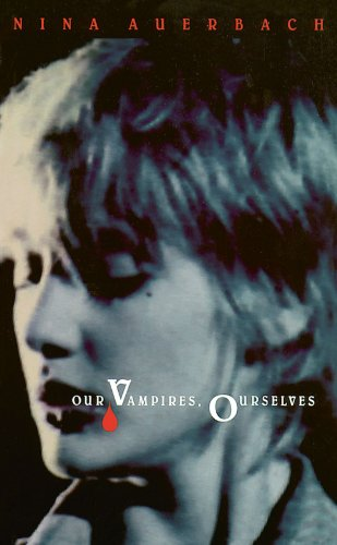 9780226032023: Our Vampires, Ourselves