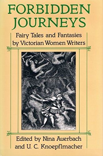 9780226032030: Forbidden Journeys: Fairy Tales and Fantasies by Victorian Women Writers