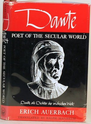 9780226032078: Dante: Poet of the Secular World