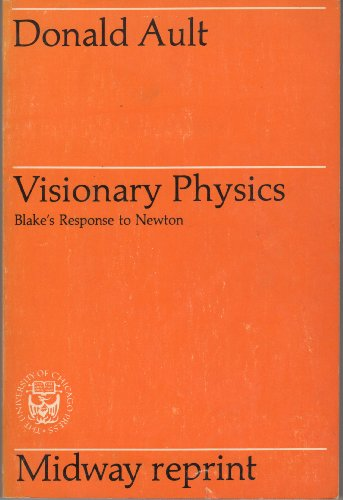 9780226032269: Visionary Physics: Blake's Response to Newton