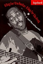 9780226032917: A Day for the Hunter, a Day for the Prey: Popular Music and Power in Haiti (Chicago Studies in Ethnomusicology)