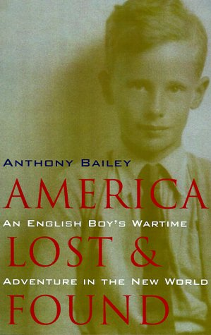 9780226034553: America Lost and Found: An English Boy's Wartime Adventure in the New World