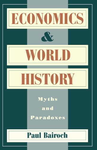 9780226034638: Economics and World History: Myths and Paradoxes