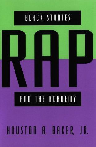 9780226035215: Black Studies, Rap and the Academy (Black Literature & Culture)