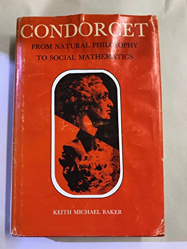 9780226035321: Condorcet: From Natural Philosophy to Social Mathematics