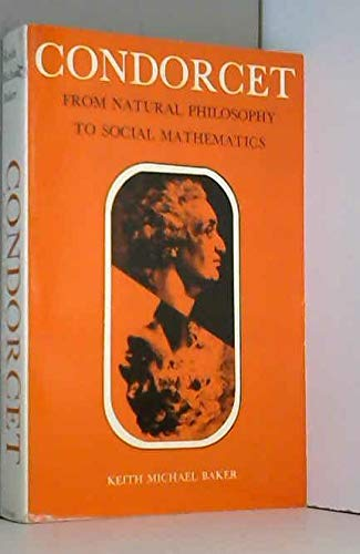 9780226035338: Condorcet: From Natural Philosophy to Social Mathematics