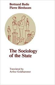 9780226035482: The Sociology of the State (Chicago Original Paperbacks)