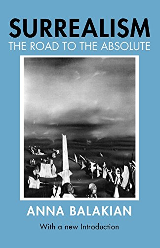 Surrealism: The Road to the Absolute