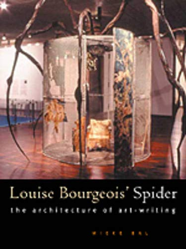 9780226035758: Louise Bourgeois' Spider: The Architecture of Art-Writing