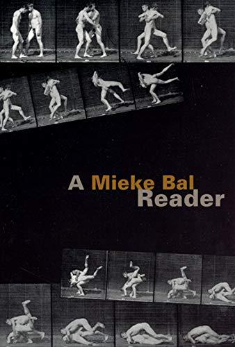 9780226035840: A Mieke Bal Reader
