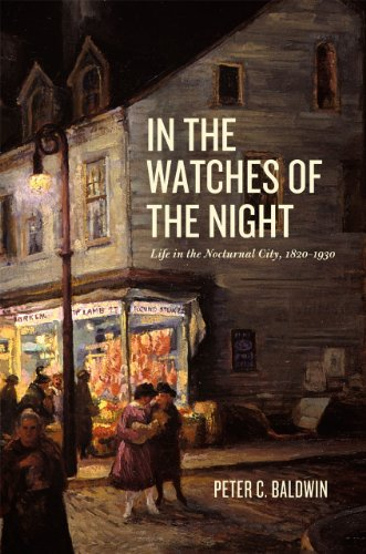 9780226036021: In the Watches of the Night: Life in the Nocturnal City, 1820-1930