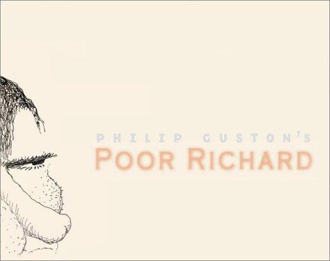Philip Gustons Poor Richard by Debra Bricker Balken 2001 Hardcover