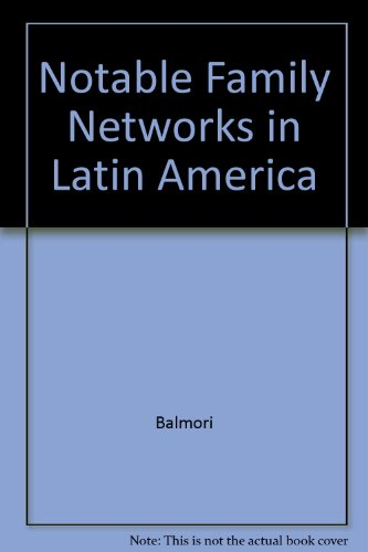 9780226036397: Notable Family Networks in Latin America