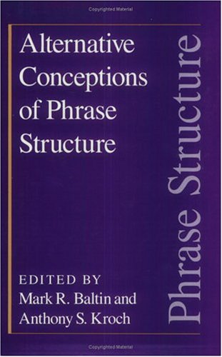 9780226036427: Alternative Conceptions of Phrase Structure