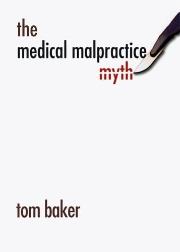 9780226036489: The Medical Malpractice Myth