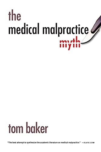 9780226036496: The Medical Malpractice Myth