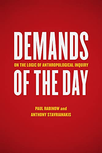 9780226036885: Demands of the Day: On the Logic of Anthropological Inquiry