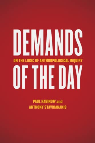 9780226036915: Demands of the Day: On the Logic of Anthropological Inquiry