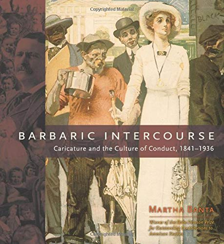 9780226036922: Barbaric Intercourse: Caricature and the Culture of Conduct, 1841-1936