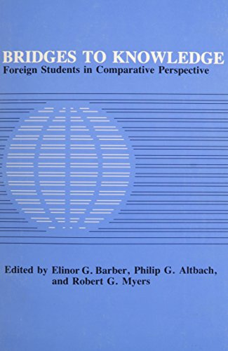 9780226037097: Bridges to Knowledge: Foreign Students in Comparative Perspective