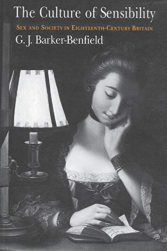 9780226037141: The Culture of Sensibility: Sex and Society in Eighteenth-Century Britain