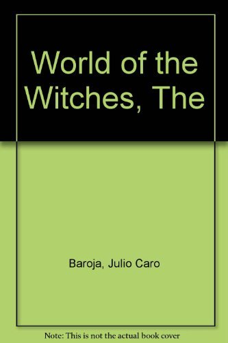 9780226037639: World of the Witches (Nature of Human Society Series)