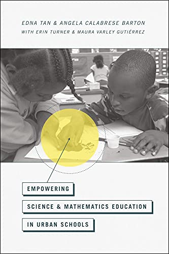 9780226037974: Empowering Science and Mathematics Education in Urban Schools